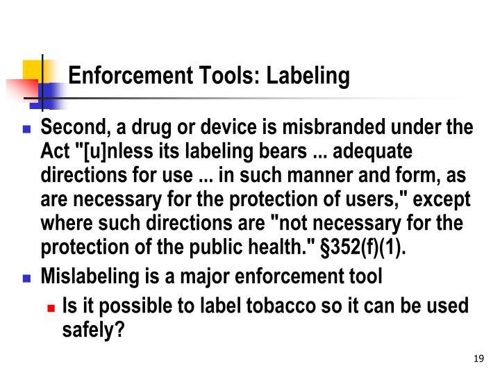 Enforcement Tools: Labeling