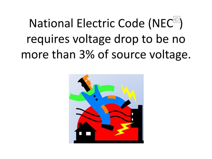 national electric code nec requires voltage drop to be no more than 3 of source voltage n.