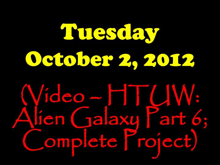 Tuesday october 2 2012