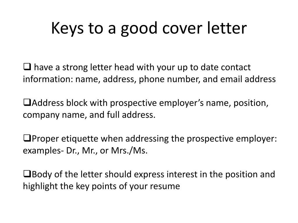 Keys to a good cover letter great cover letters examples cover ppt cover letters and resumes powerpoint presentation id 1845495 keys to a good cover letter madrichimfo Gallery