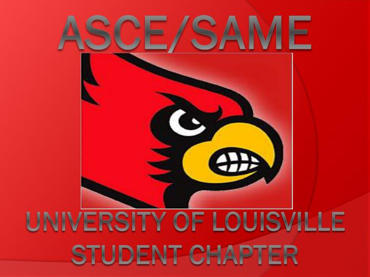 Asce same university of louisville student chapter