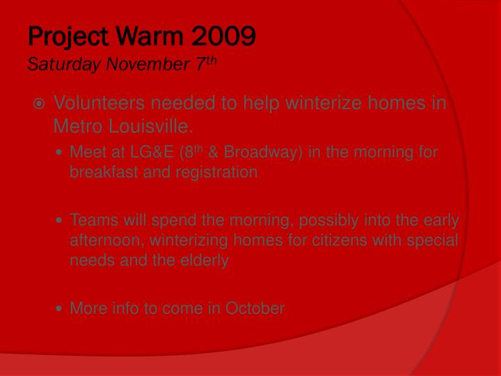 Project Warm 2009