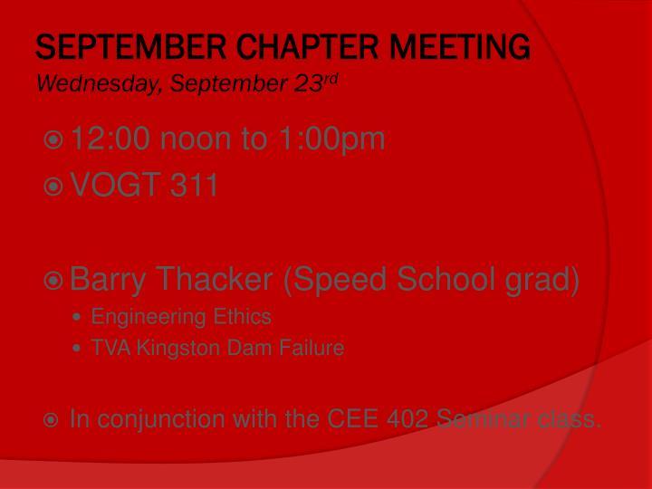 SEPTEMBER CHAPTER MEETING