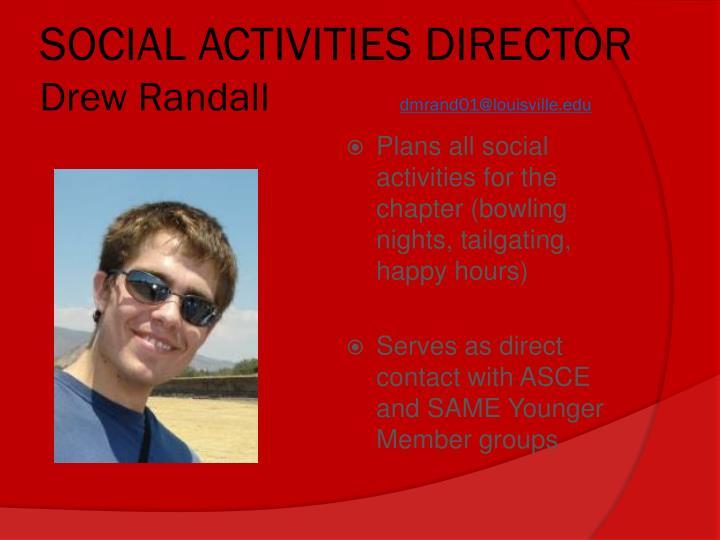 SOCIAL ACTIVITIES DIRECTOR