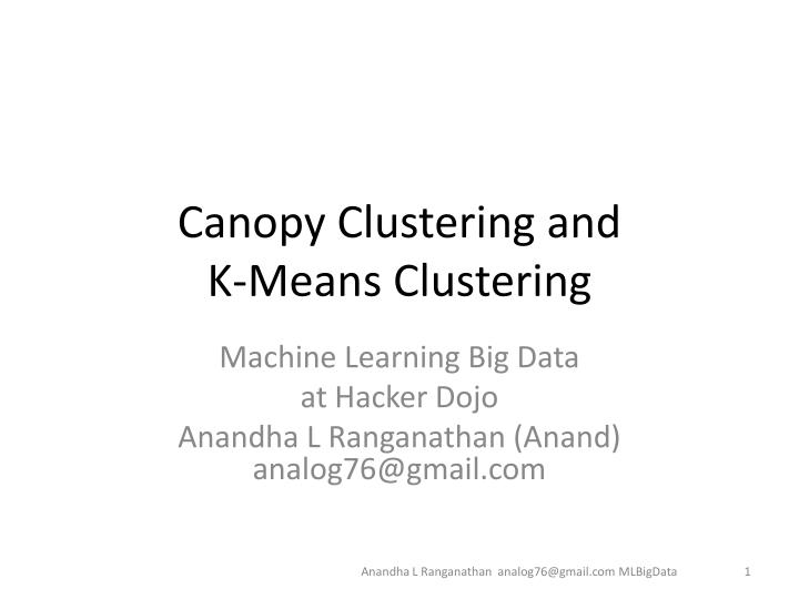 canopy clustering and k means clustering n.