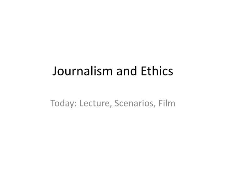 journalism and ethics n.