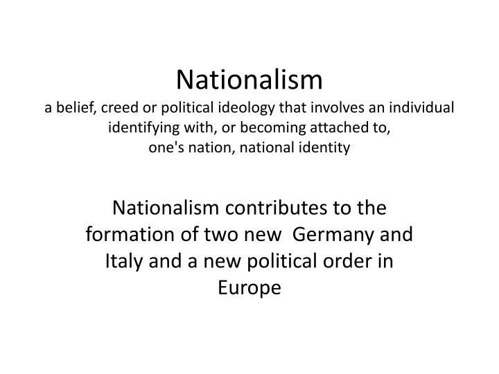 essay about nationalism in germany Nationalism and napolean nationalism is the devotion of people to the interests of its nation or the love of one's country to stay independent nationalism played a major role in the downfall of napoleon in that he wanted an empire and.