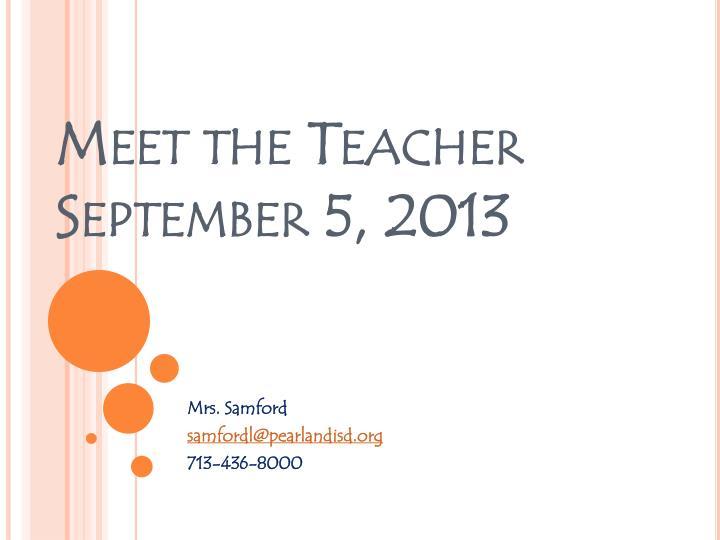 Meet the teacher september 5 2013