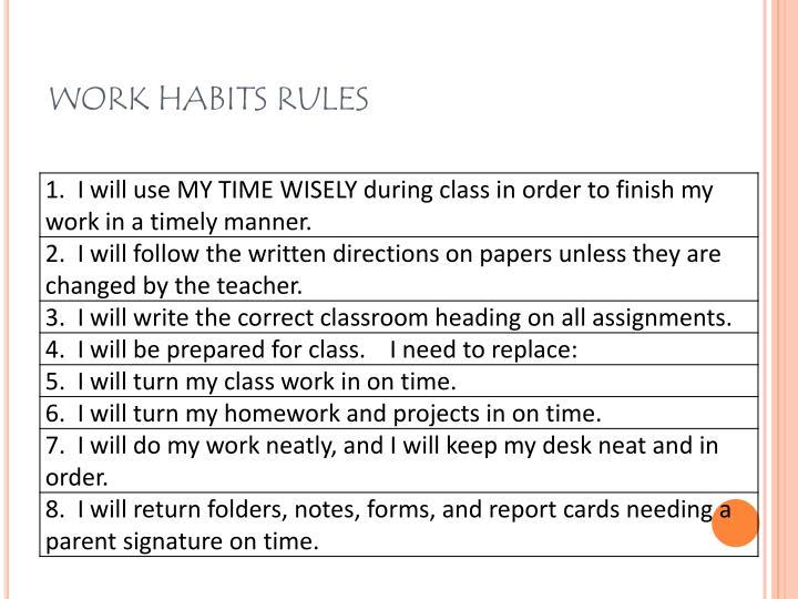 WORK HABITS RULES
