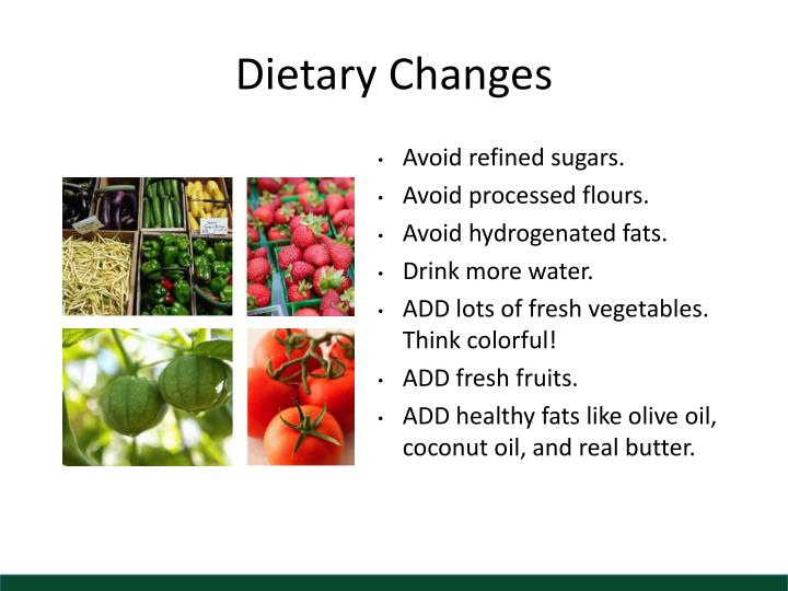 Dietary Changes