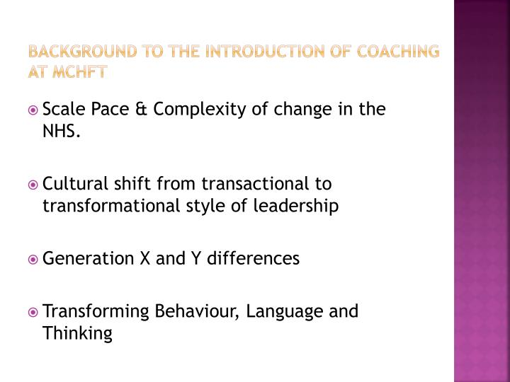 Background to the introduction of coaching at mchft1