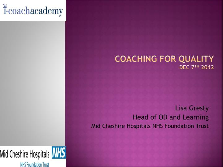 Coaching for quality dec 7 th 2012