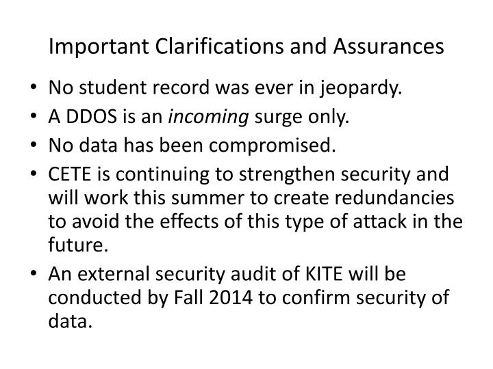 Important Clarifications and Assurances