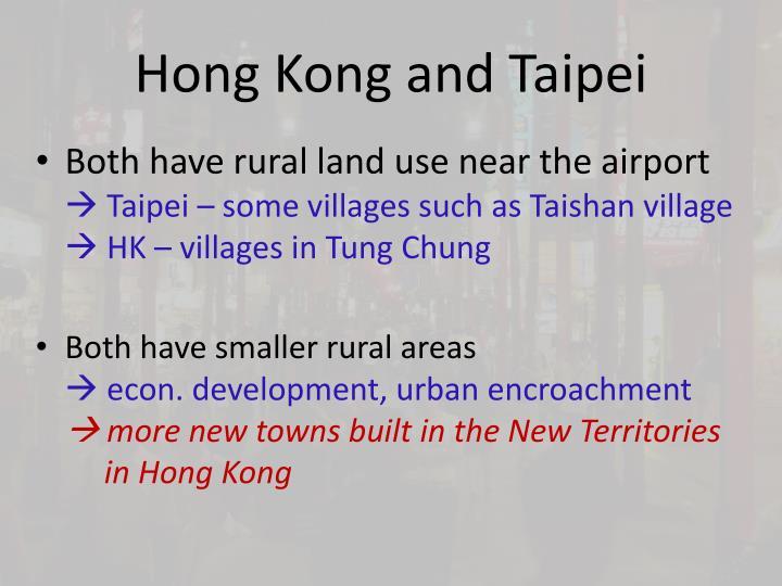 Hong Kong and Taipei