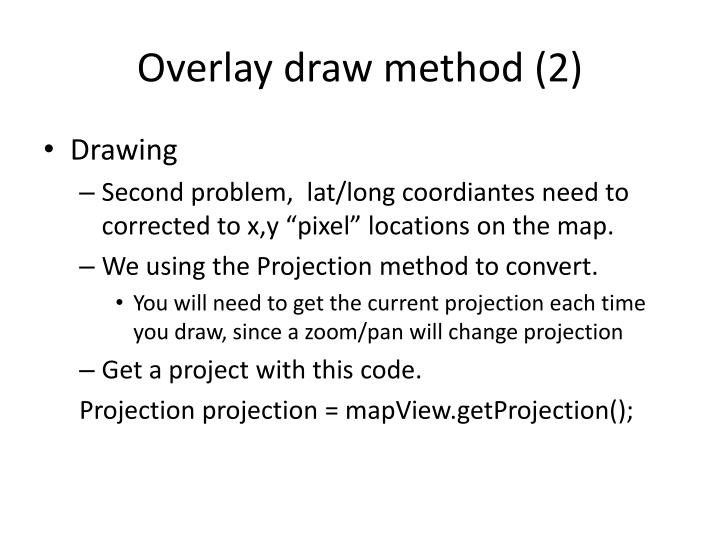 Overlay draw