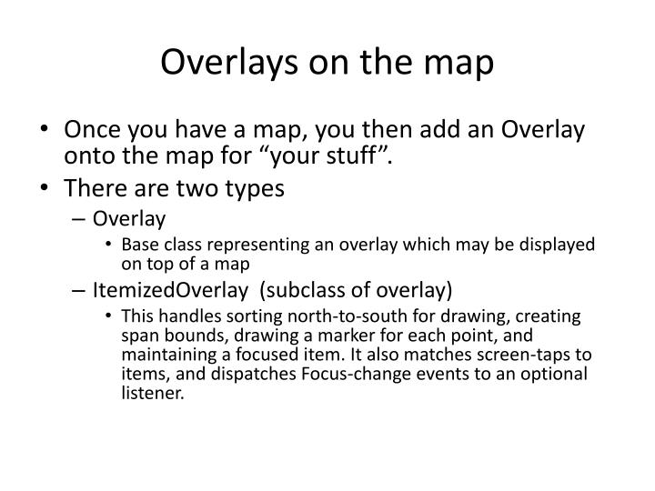 Overlays on the map