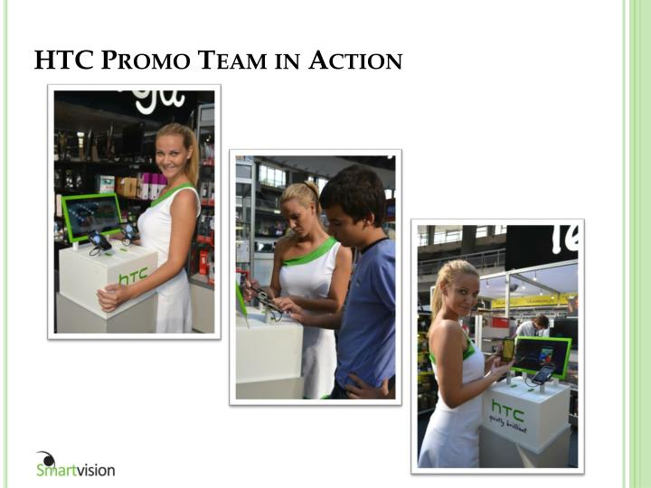 HTC Promo Team in Action