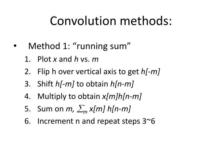 Convolution methods