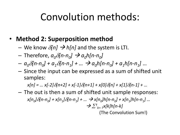 Convolution methods: