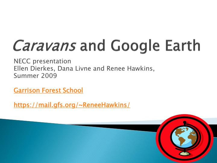 caravans and google earth
