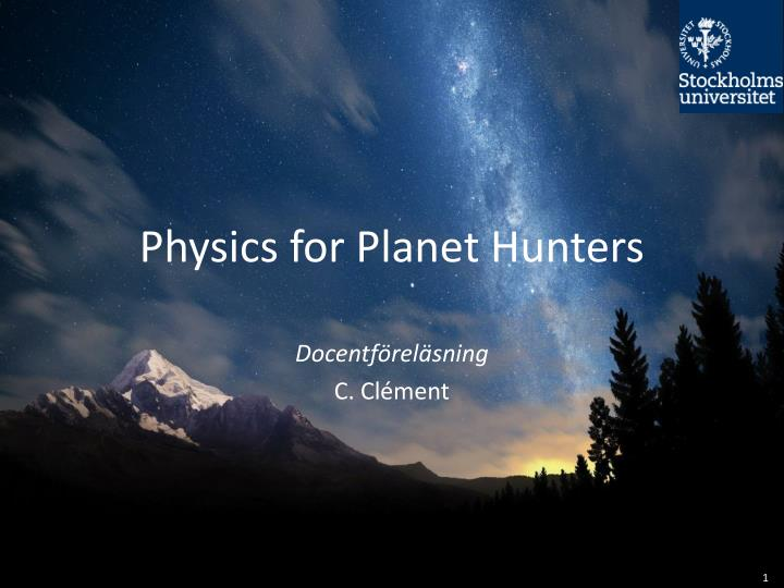physics for planet hunters n.