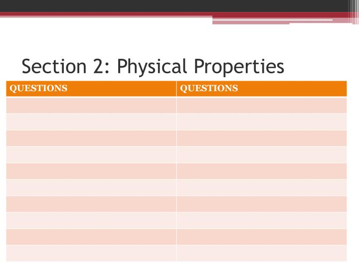 Section 2: Physical Properties