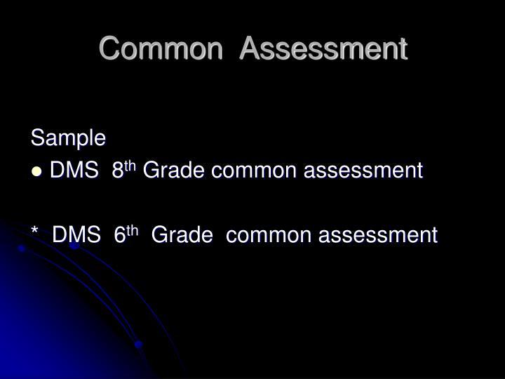 Common  Assessment