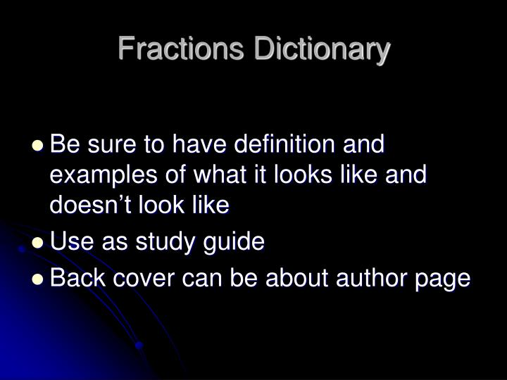 Fractions Dictionary