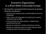 economic organization in a post wwii colonized europe1