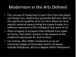 modernism in the arts defined