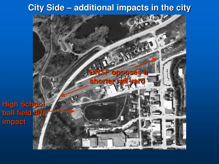 City Side – additional impacts in the city