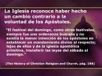 la iglesia reconoce haber hecho un cambio contrario a la voluntad de los ap stoles