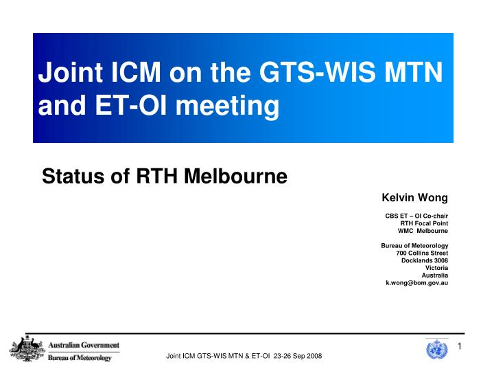 joint icm on the gts wis mtn and et oi meeting n.
