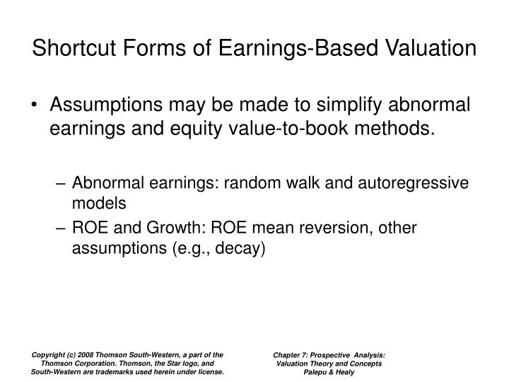 Shortcut Forms of Earnings-Based Valuation