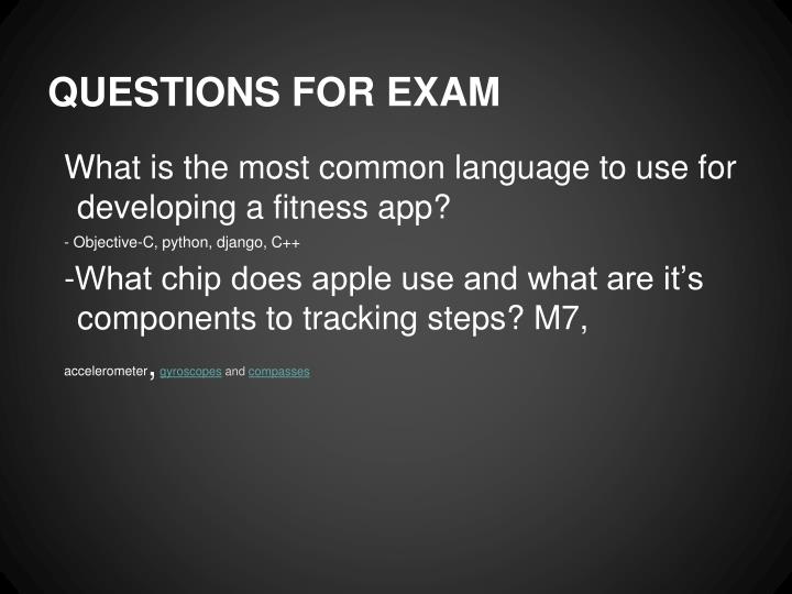 QUESTIONS FOR EXAM