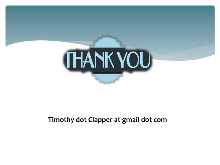 Timothy dot Clapper at