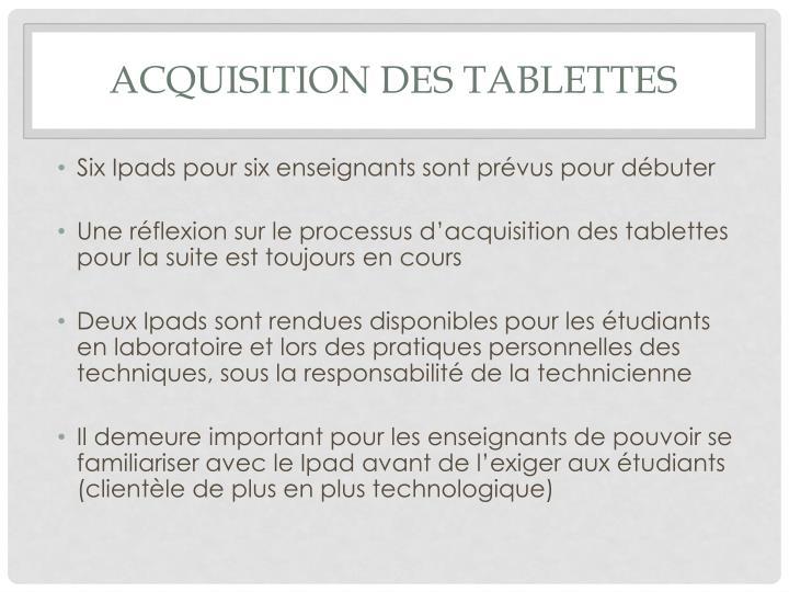 Acquisition des tablettes