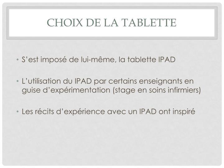 Choix de la tablette