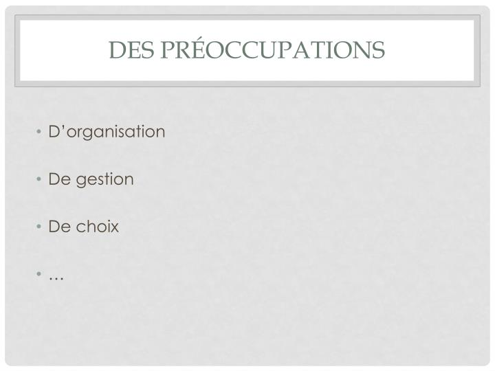 Des pr occupations
