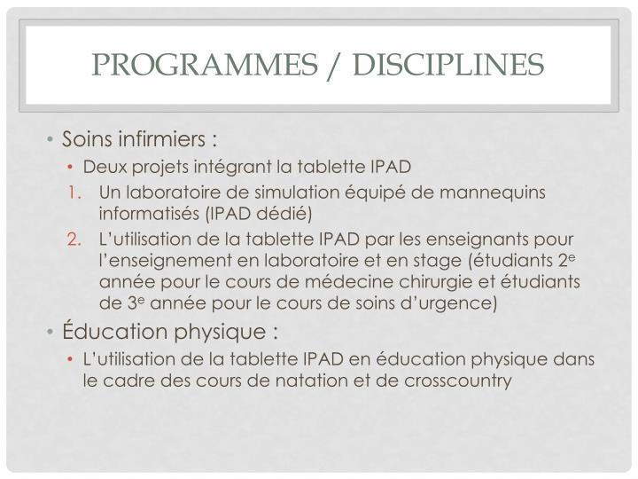 Programmes / disciplines
