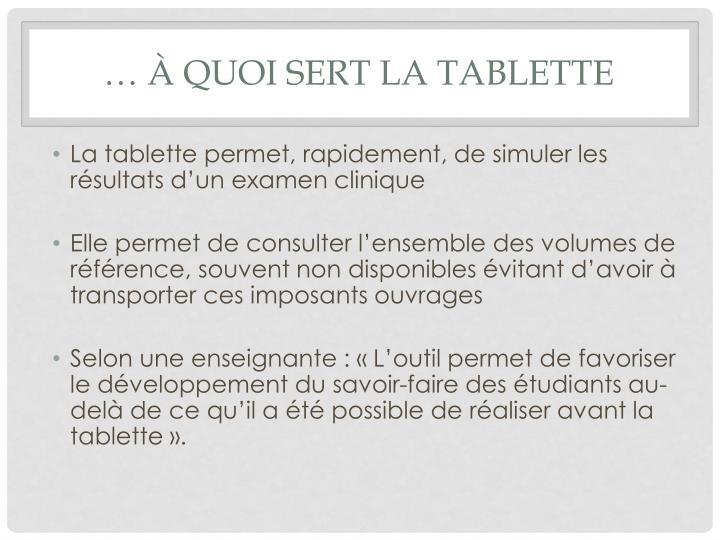 … à quoi sert la tablette