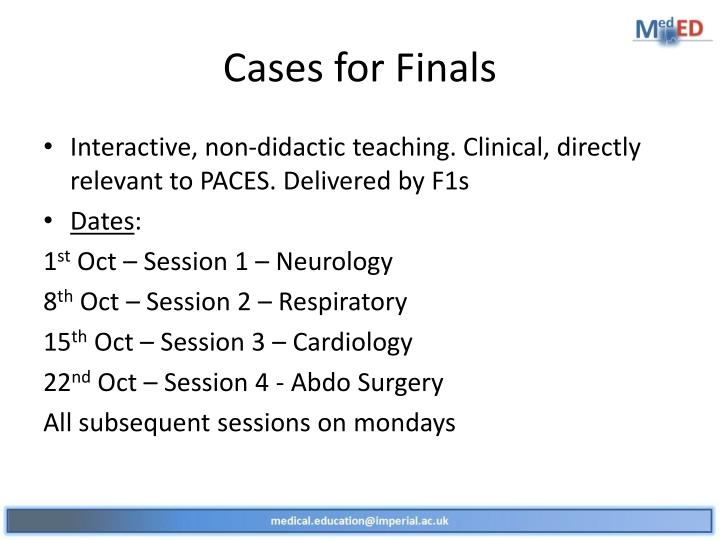 Cases for finals