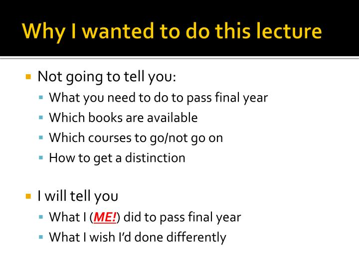 Why I wanted to do this lecture