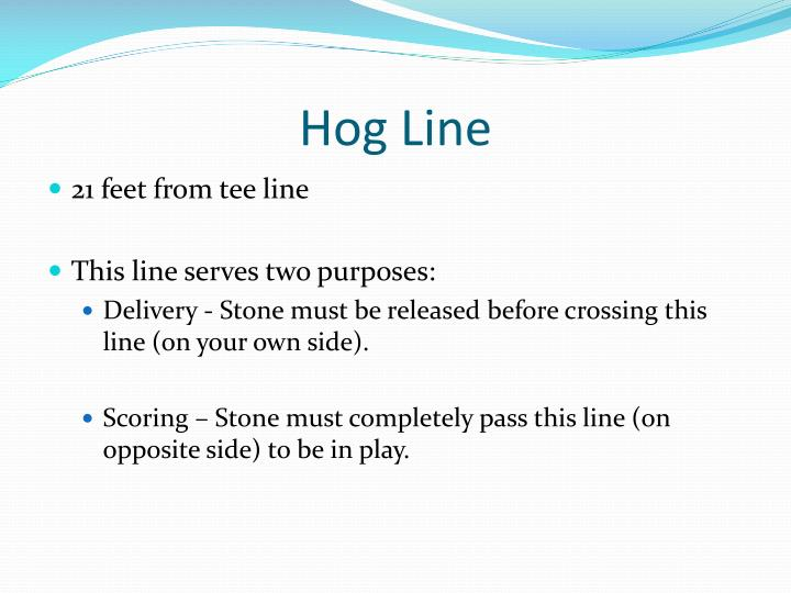 Hog Line