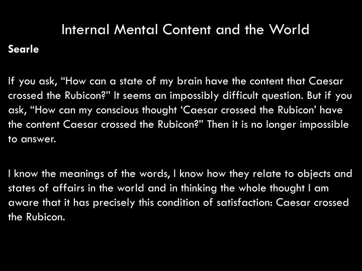 Internal Mental Content and the World