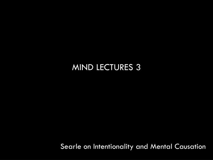 Mind lectures 3