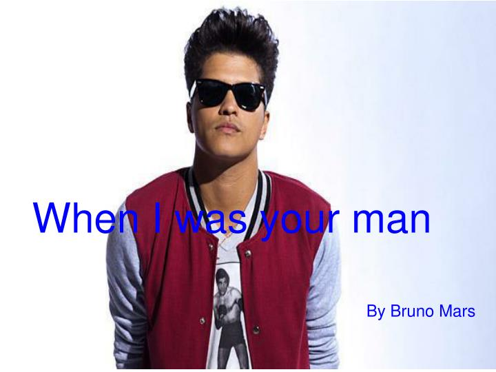 Get Download Bruno Mars When I Was Your Man  Gif