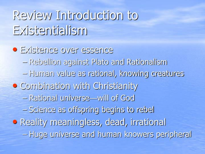 existentialism distinctive interpretation of human existence Themes from existentialism to questions and issues confronting all human beings: what is the meaning of a life with the distinctive characteristics of human life.