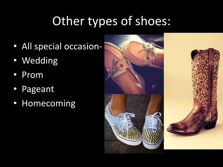 Other types of shoes: