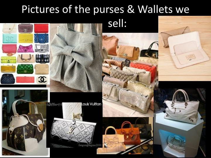 Pictures of the purses & Wallets we